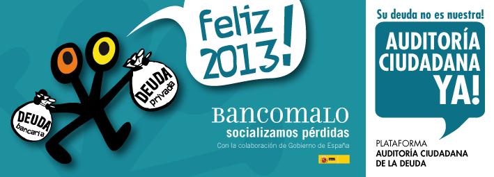 Feliz 2013. Banco malo: socializamos las pérdidas